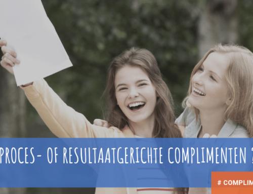 Proces- of resultaatgerichte complimenten?