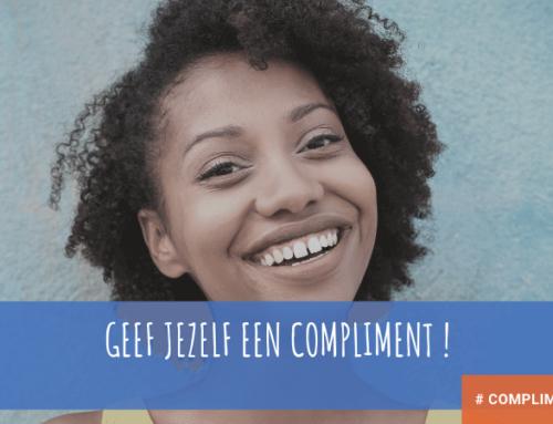 Geef jezelf eens een compliment !