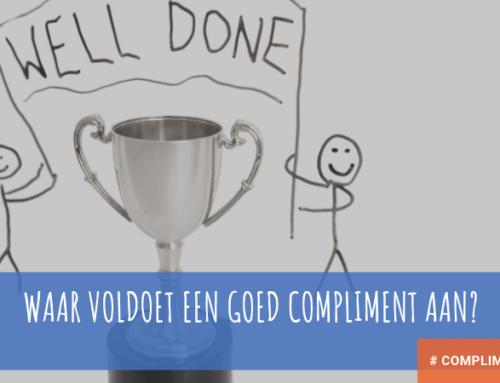 Waar voldoet een goed compliment aan?